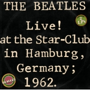 "The Beatles - Live! At The Star-Club In Hamburg, Germany; 1962, 2LP, vinila plate, 12"" vinyl record"