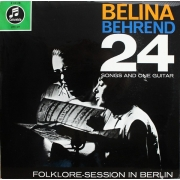 "Belina & Behrend - 24 Songs And One Guitar (Folklore-Session In Berlin), LP, vinila skaņuplate, 12"" vinyl record"