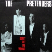 "The Pretenders - Don't Get Me Wrong, Maxi-Single, 45 RPM, 12"" vinyl record"